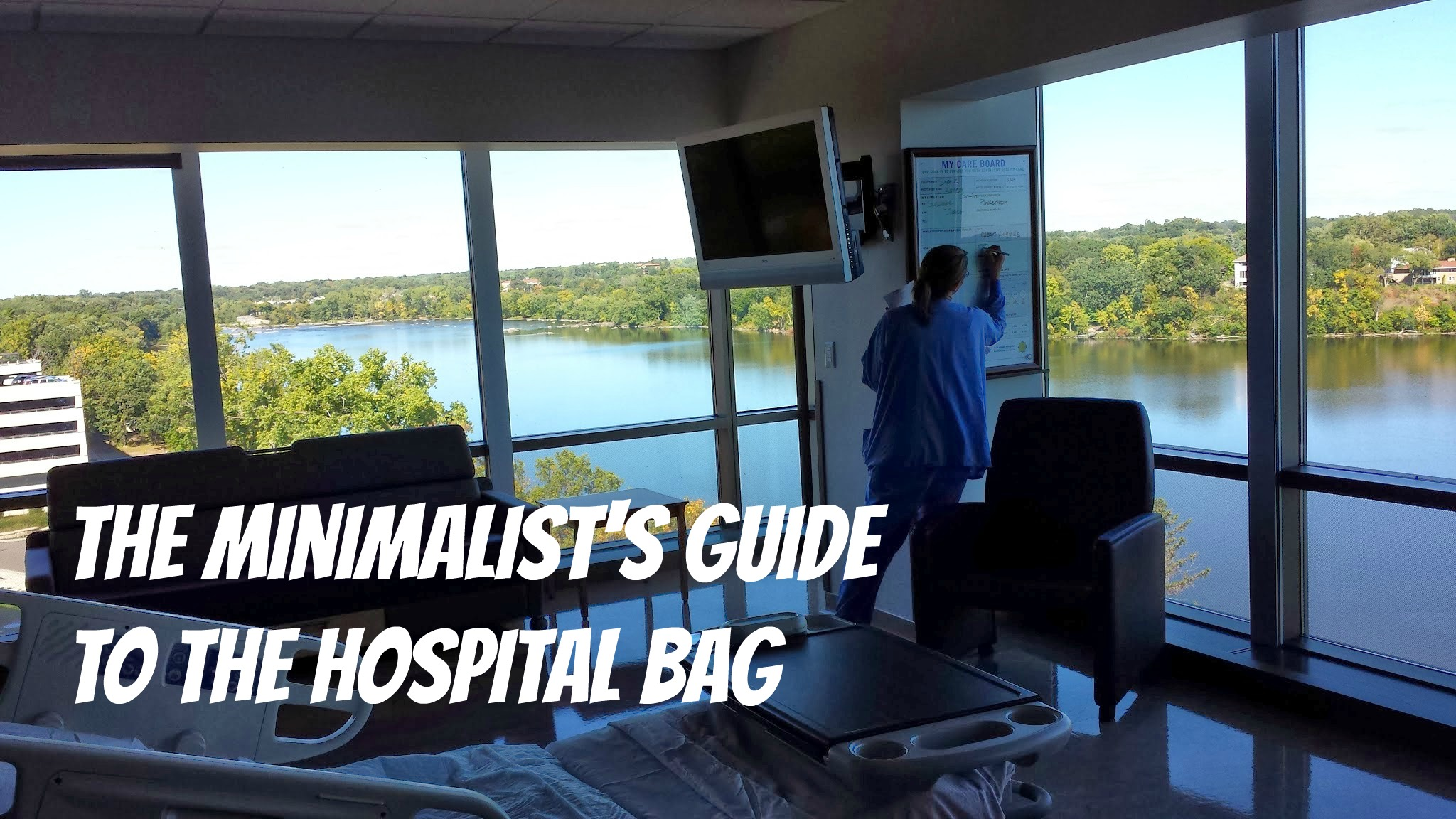 The Minimalist's Guide to the Hospital Bag
