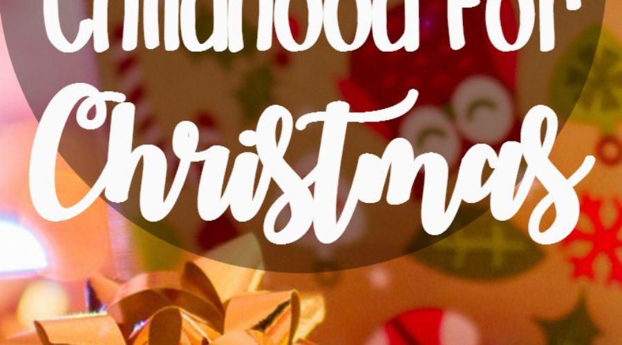 Give Your Kids Your Childhood for Christmas