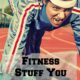 Fitness Stuff You Didn't Know You Needed