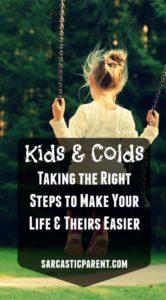 sarcastic-parent-kids-cold