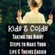 Kids and Cold – Taking the Right Steps