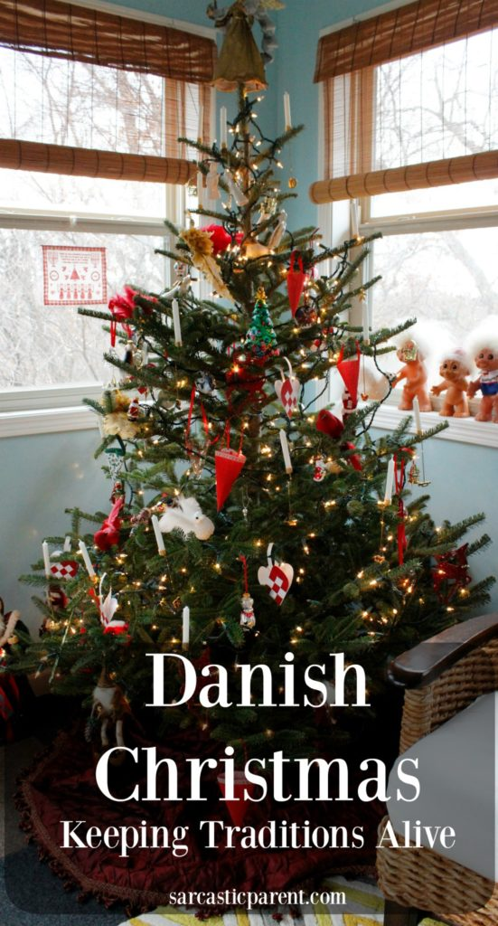Danish Christmas - Keeping Traditions Alive   The Sarcastic Parent
