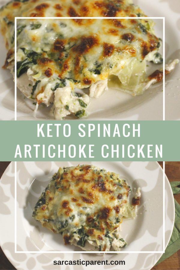 Sarcastic Parent spinach artichoke chicken keto