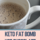 Keto Fat Bomb Hot Chocolate