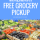 Walmart Free Grocery Pickup Review