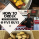How To Order Low Carb at Five Guys