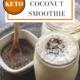 Keto Cinnamon Coconut Smoothie
