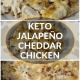 Keto Jalapeño Cheddar Chicken