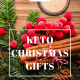Keto Christmas Gift Guide